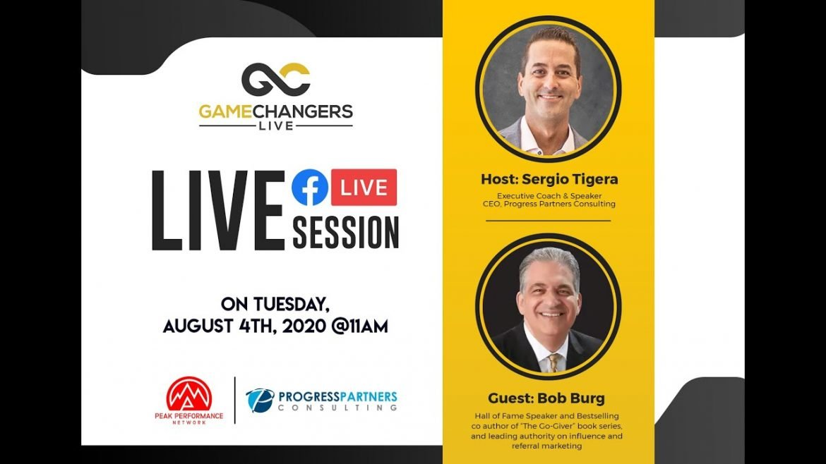 Gamechangers LIVE with Bob Burg, Author of The Go-Giver