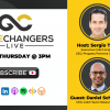 Gamechangers LIVE featuring Daniel Schieber