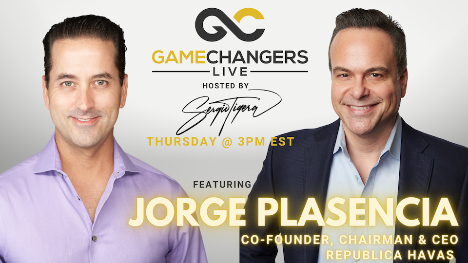 Gamechangers LIVE featuring Jorge Plasencia, Co-Founder, Chairman, and CEO of Republica