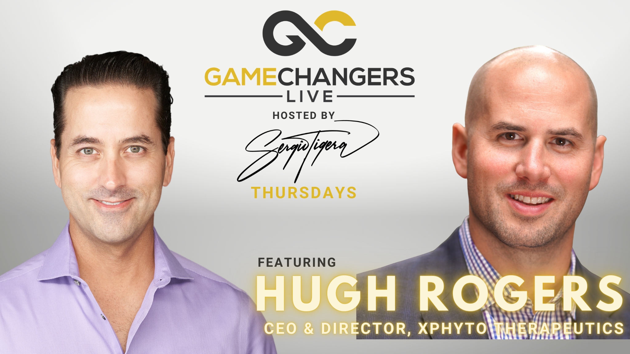 Gamechangers LIVE featuring Hugh Rogers, CEO and Director of XPhyto Therapeutics Corp